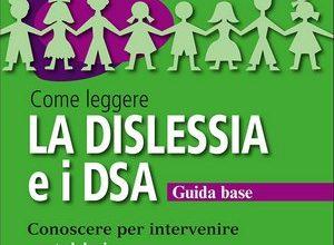 Come leggere la DISLESSIA e i DSA + CD