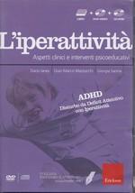 L'iperattività – Aspetti clinici e interventi psicoeducativi – CTSLI_DVD02D