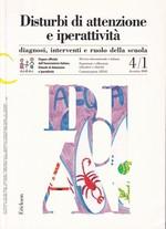 Disturbi di attenzione e iperattività – Diagnosi – interventi e ruolo della scuola 4/1 dicembre 2008 – CTSLI_LIB014D