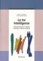 Le tre intelligenze – come potenziare le capacità analitiche, creative e pratiche – CTSLI_LIB035D