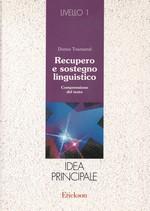 Recupero  e sostegno linguistico – comprensione del testo – IDEA PRINCIPALE – CTSLI_LIB039D