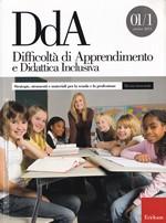 Difficoltà di Apprendimento e Didattica Inclusiva – Strategie, strumenti e materiali per la scuola e la professione 01/1 ottobre 2013 – CTSLI_LIB041D