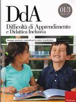 Difficoltà di Apprendimento e Didattica Inclusiva – Strategie, strumenti e materiali per la scuola e la professione 01/3 febbraio 2014 – CTSLI_LIB043D