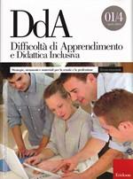 Difficoltà di Apprendimento e Didattica Inclusiva – Strategie, strumenti e materiali per la scuola e la professione 01/4 aprile 2014 – CTSLI_LIB045D